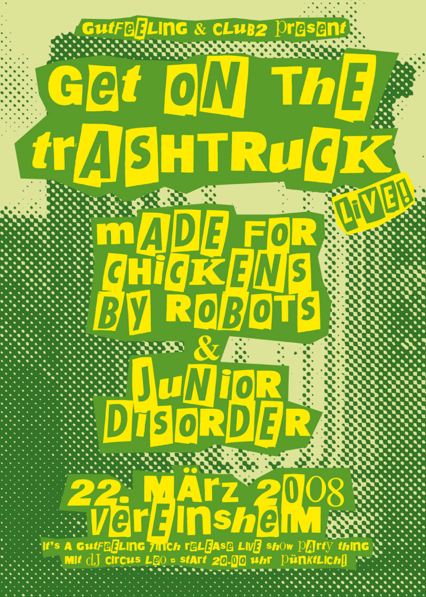 Get On The Trashtruck, 2008 1