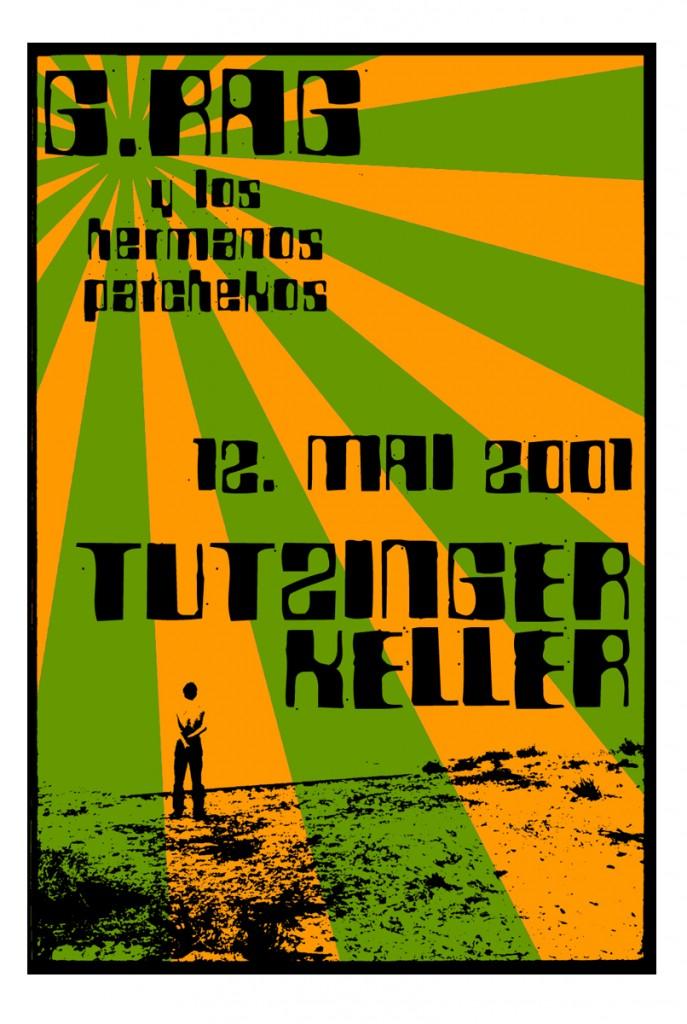 G.Rag y los Hermanos Patchekos, Tutzinger Keller, 2001