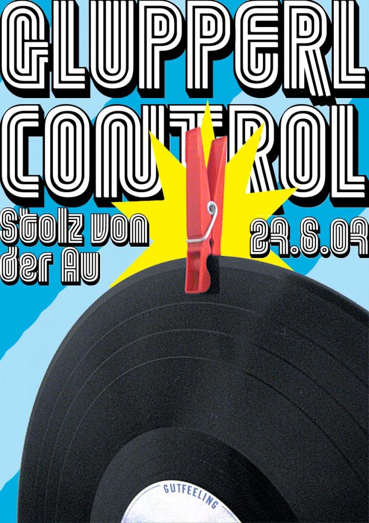 Glupperl Control, Stolz von der Au, Juni 2007