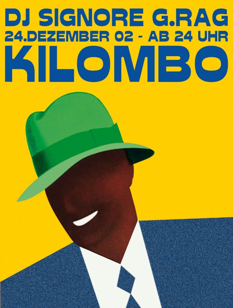 DJ Signore G.Rag, Kilombo, 2002