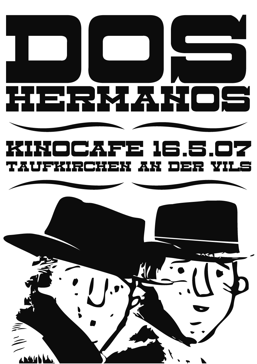 Dos Hermanos, Taufkirchen, 2007 1