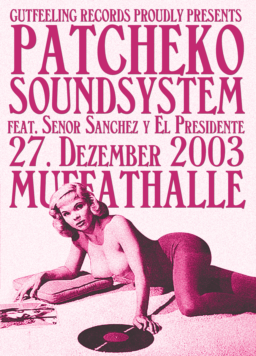 Patcheko Soundsystem, Muffathalle 2003