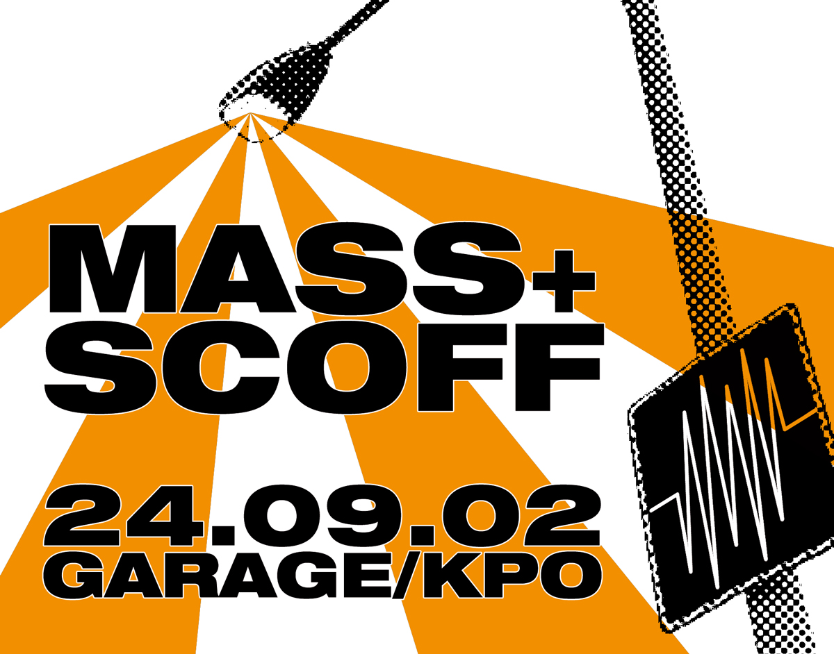 Flyer: Mass + Scoff, Garage, 2002