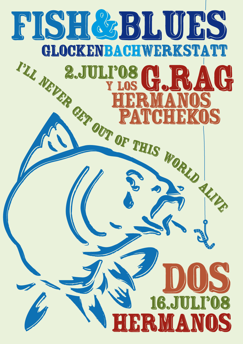 G.Rag y los Hermanos Patchekos, Fish & Blues, Glocke, 2008 1