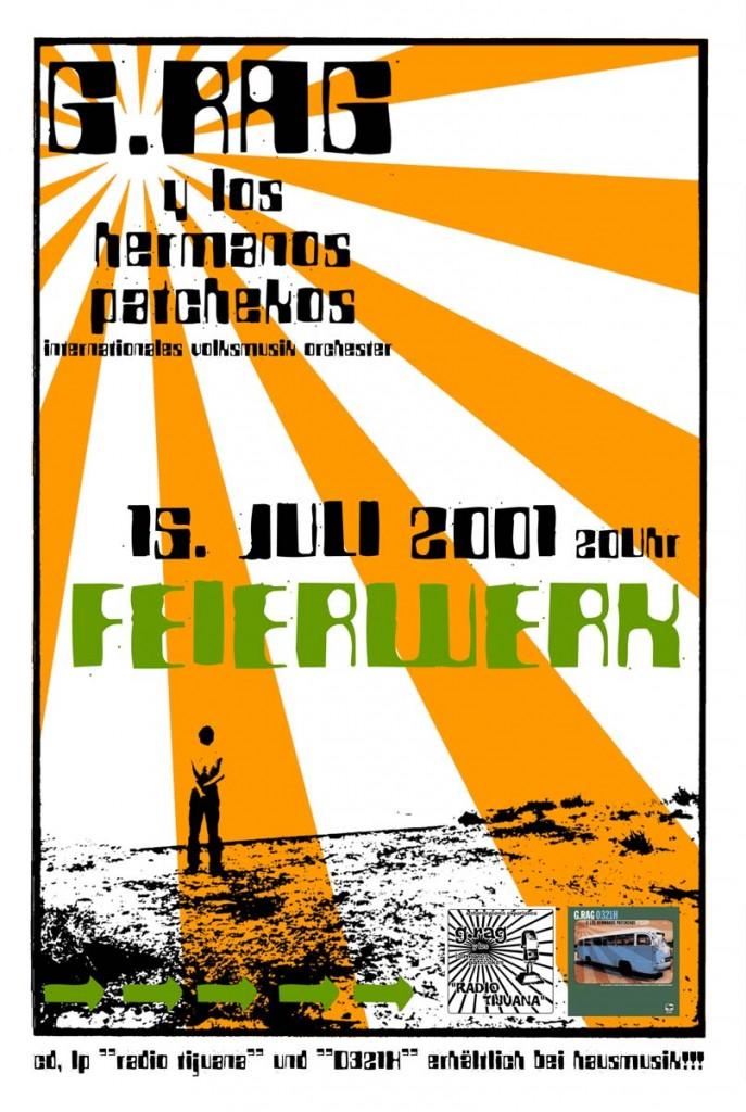 G.Rag y los Hermanos Patchekos, Feierwerk, 2001