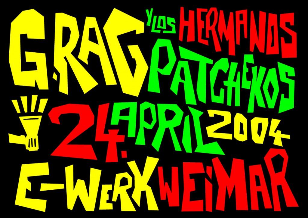 G.Rag y los Hermanos Patchekos, Weimar, 2004