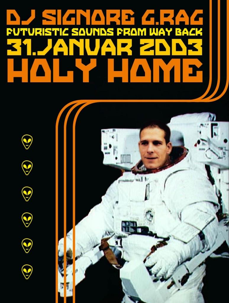 DJ Signore G.Rag, Holy Home, 2003