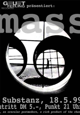 Mass, Substanz, 1999 1
