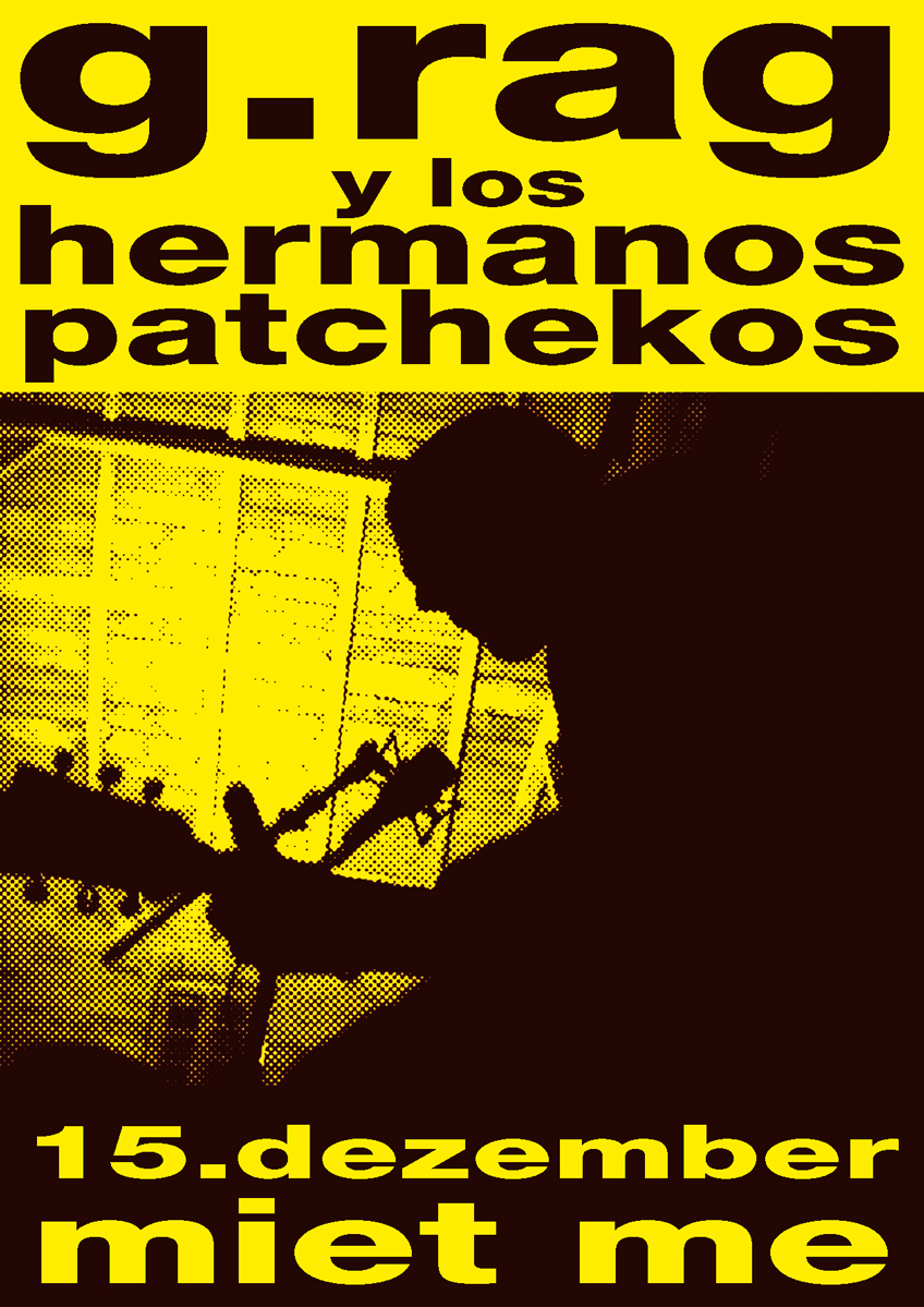 Flyer: G.Rag y los Hermanos Patchekos, Miet Me, 2002