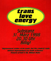 Trans Love Energy, Substanz, 1998 1