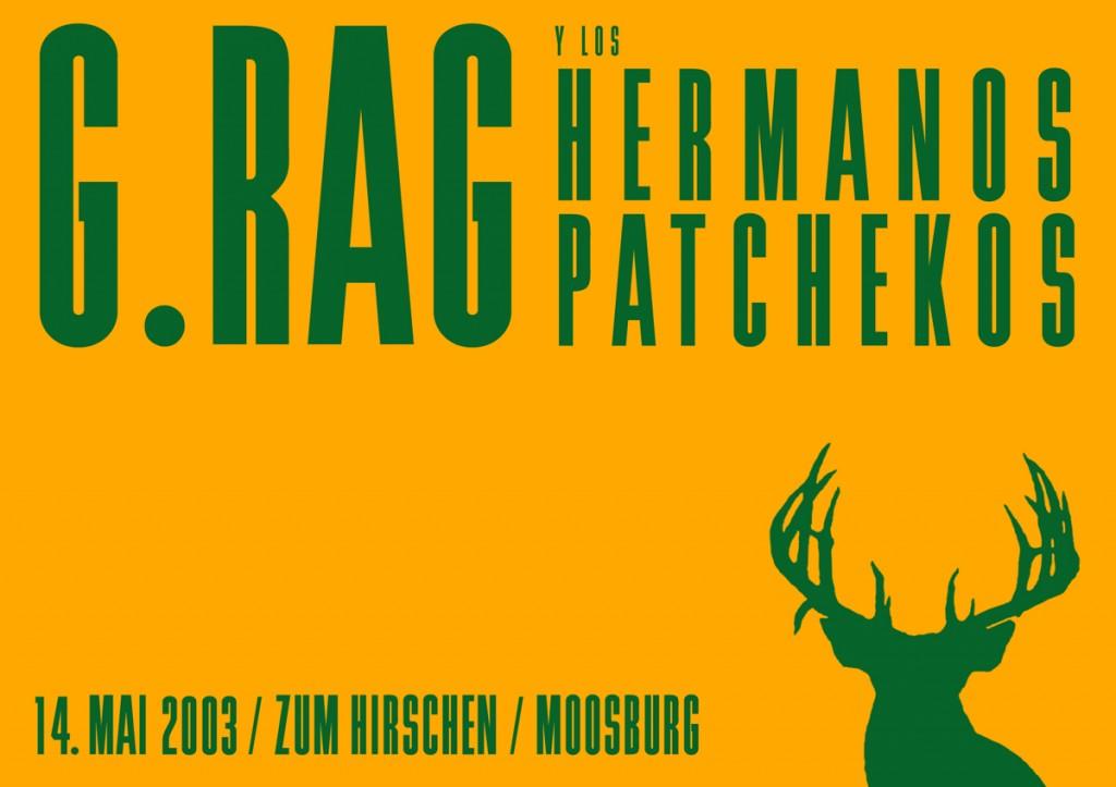 G.Rag y los Hermanos Patchekos, Zum Hirschen, 2003