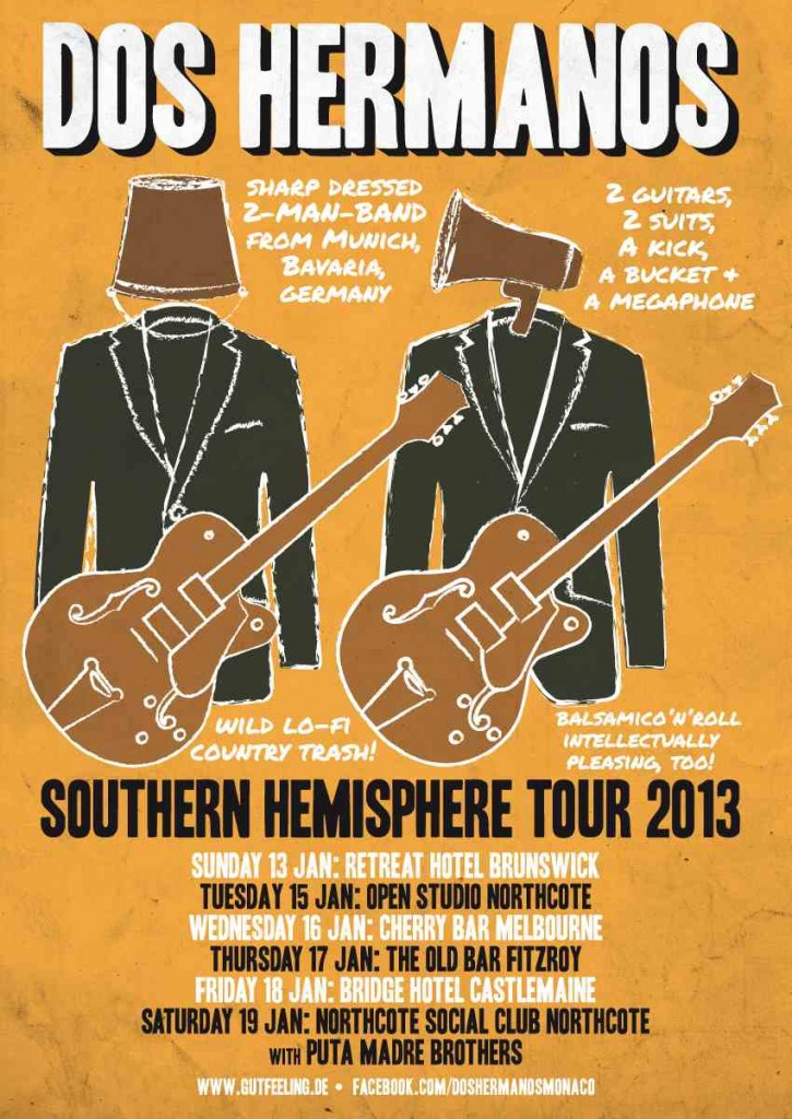 Dos Hermanos Southern Hemisphere Tour Jan/Feb 2013 1