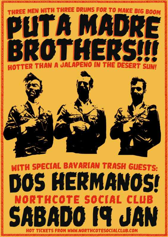 Dos Hermanos Southern Hemisphere Tour Jan/Feb 2013