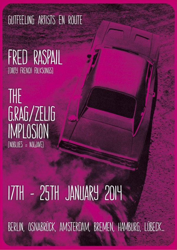 On Tour: Fred Raspail & the g.rag/zelig implosion