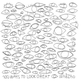 WhåZho - 100 Ways to look great