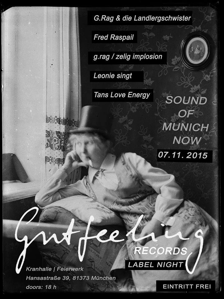 Sound of Munich now: Gutfeeling Labelnight, Kranhalle 2015