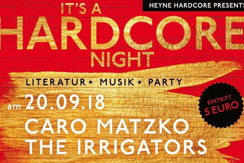 20. September: Hardcore Night mit Caro Matzko & The Irrigators 1
