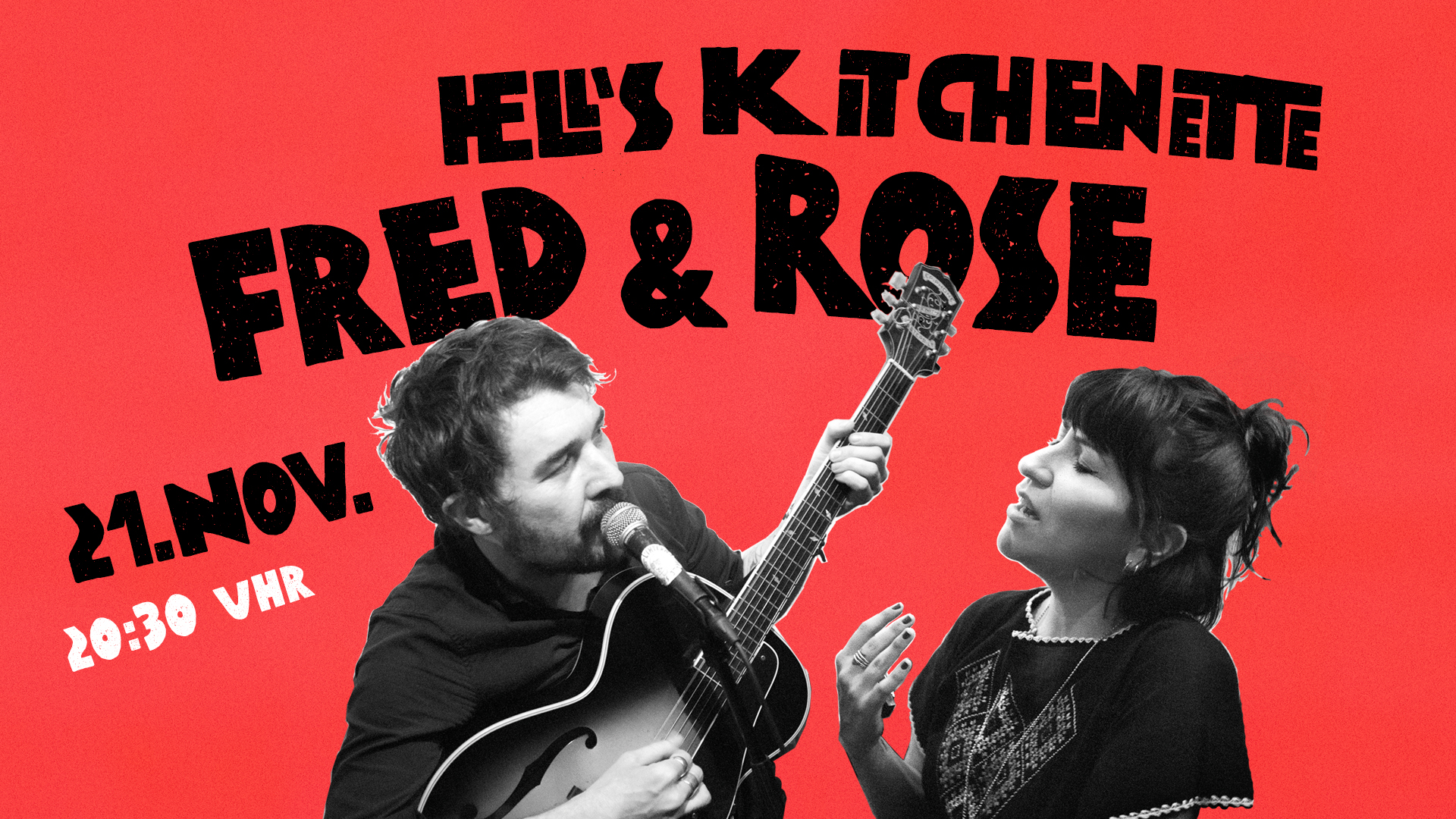 21. November: Fred Raspail & Rosario Baeza + Hell's Kitchenette 2
